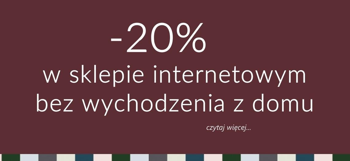 20% bez wychodzenia z domu